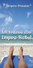 Stark Stephan DIE IMPRO-HOTELS - Atmosphärische Impro-Workshops unter südlicher Sonne Workshops Fortbildung